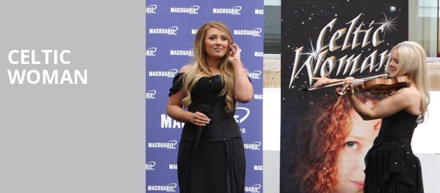 Celtic Woman, Sony Centre for the Performing Arts, Toronto