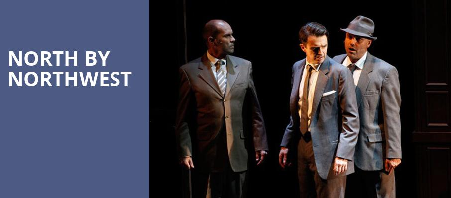 North by Northwest, Royal Alexandra Theatre, Toronto