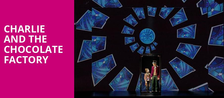 Charlie and the Chocolate Factory, Princess of Wales Theatre, Toronto