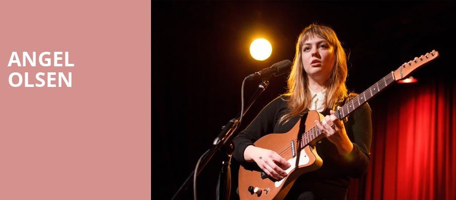 Angel Olsen, Queen Elizabeth Theatre, Toronto