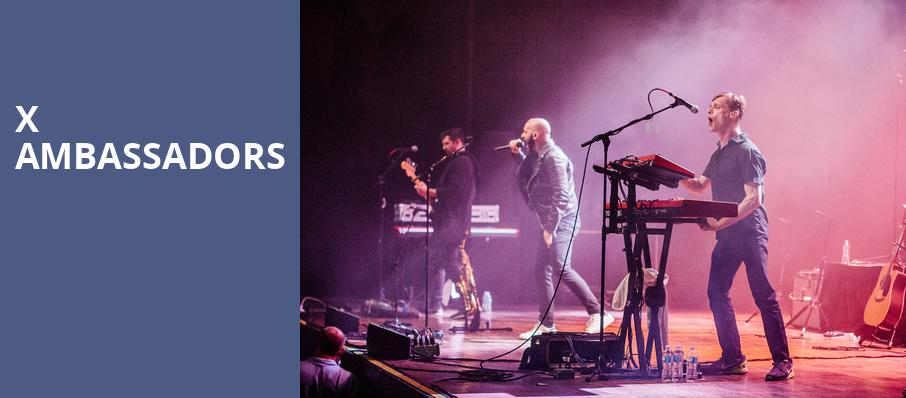 X Ambassadors, Danforth Music Hall, Toronto