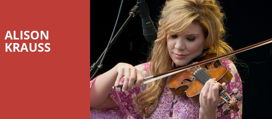 Alison Krauss, Sony Centre for the Performing Arts, Toronto