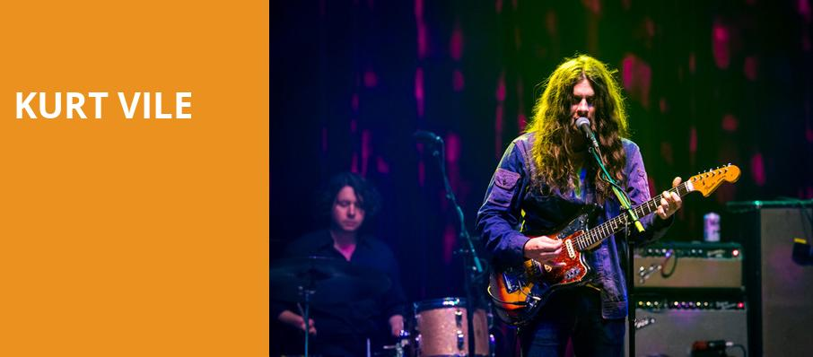 Kurt Vile, Sony Centre for the Performing Arts, Toronto