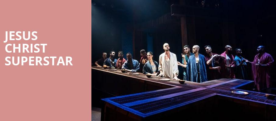 Jesus Christ Superstar, Ed Mirvish Theatre, Toronto