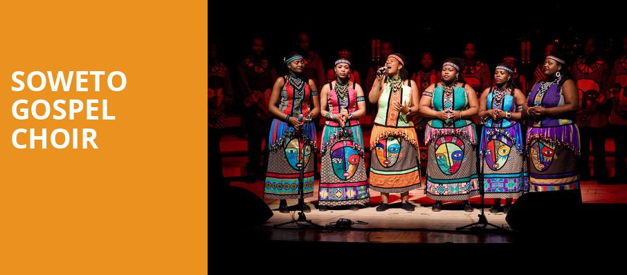 Soweto Gospel Choir, Weston Recital Hall, Toronto
