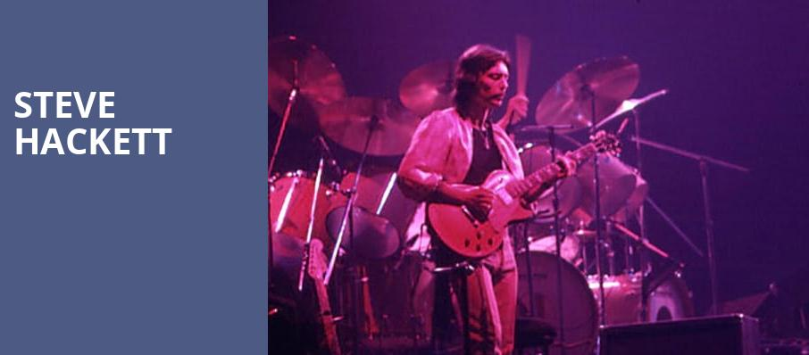 Steve Hackett, Danforth Music Hall, Toronto