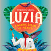 Cirque du Soleil Luzia, Grand Chapiteau at Portlands, Toronto
